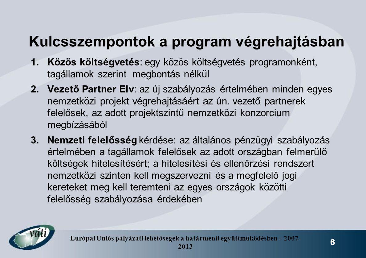 Kulcsszempontok a program végrehajtásban