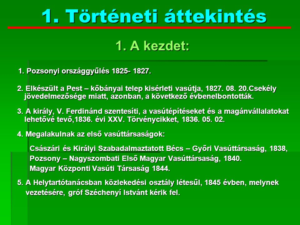 1. Pozsonyi országgyűlés 1825- 1827.
