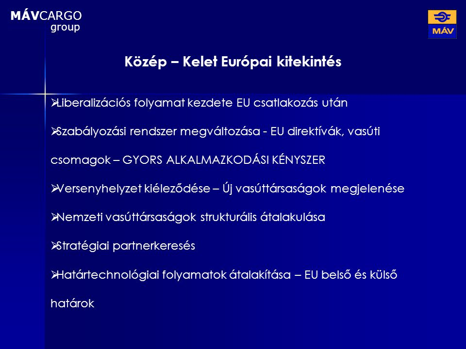 Közép – Kelet Európai kitekintés