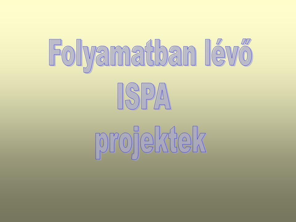 Folyamatban lévő ISPA projektek