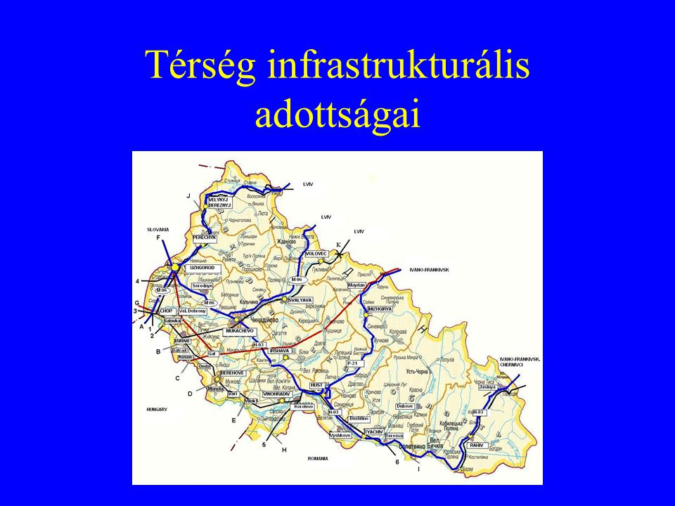 Térség infrastrukturális adottságai