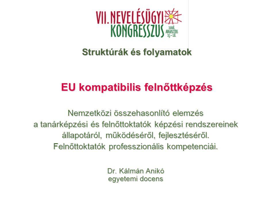 Struktúrák és folyamatok EU kompatibilis felnőttképzés