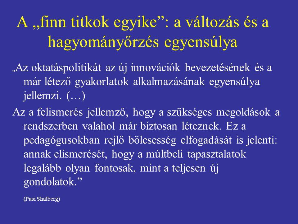 """A """"finn titkok egyike : a változás és a hagyományőrzés egyensúlya"""