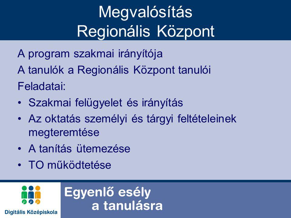 Megvalósítás Regionális Központ