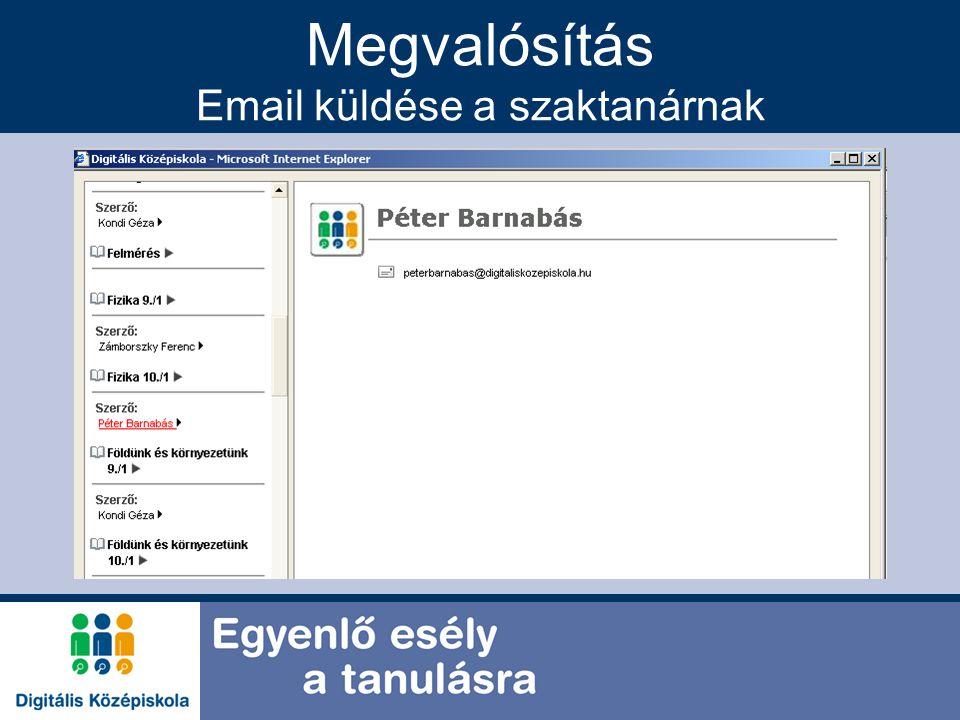 Megvalósítás Email küldése a szaktanárnak