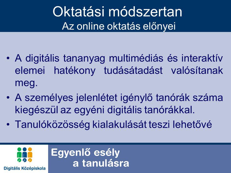 Oktatási módszertan Az online oktatás előnyei
