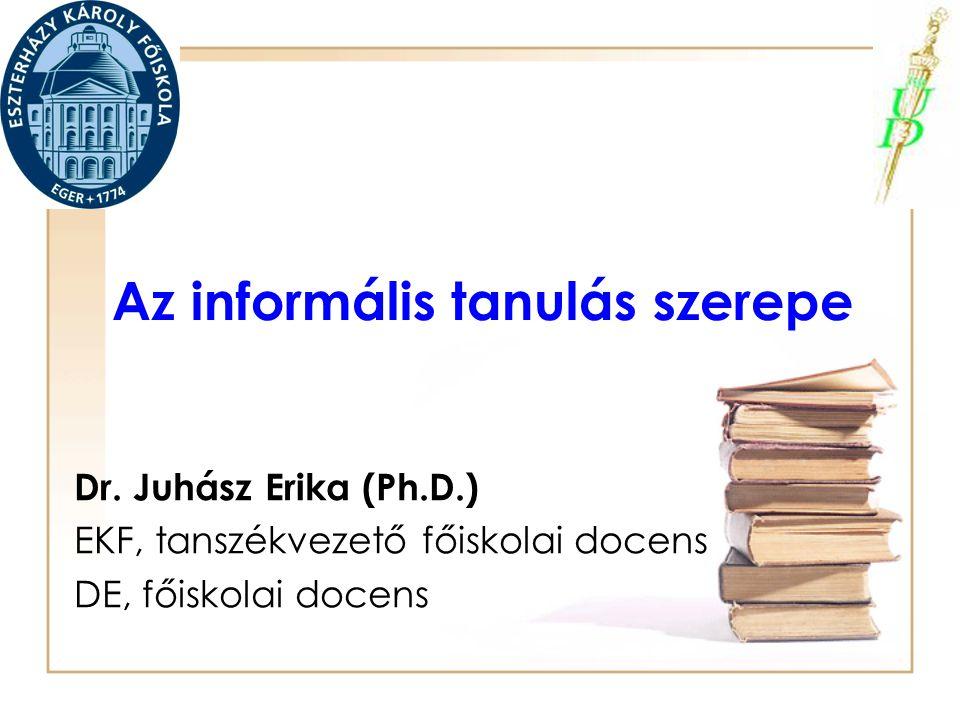 Az informális tanulás szerepe