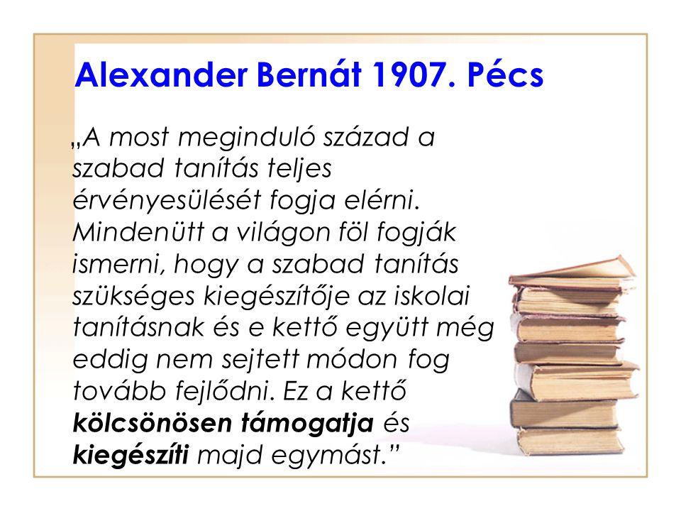 Alexander Bernát 1907. Pécs