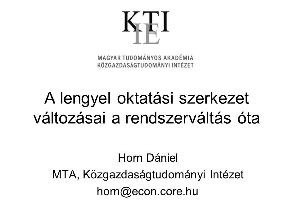 A lengyel oktatási szerkezet változásai a rendszerváltás óta