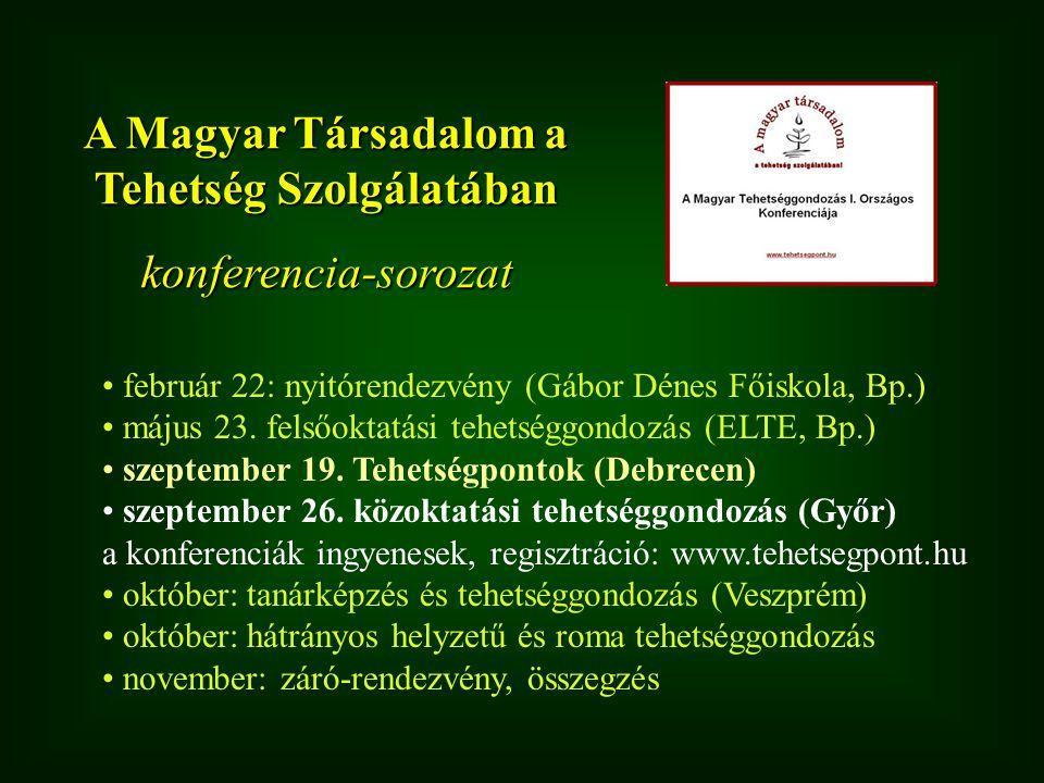 A Magyar Társadalom a Tehetség Szolgálatában