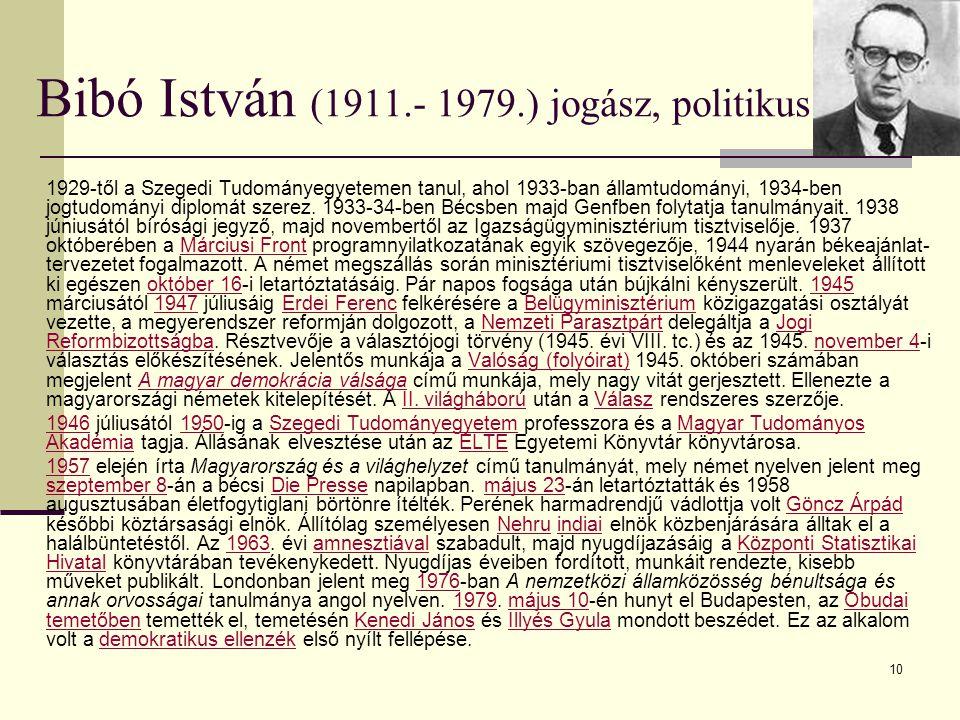 Bibó István (1911.- 1979.) jogász, politikus