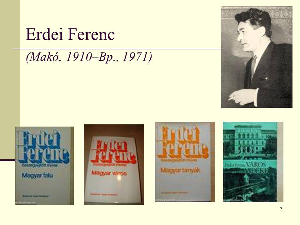 Erdei Ferenc (Makó, 1910–Bp., 1971)