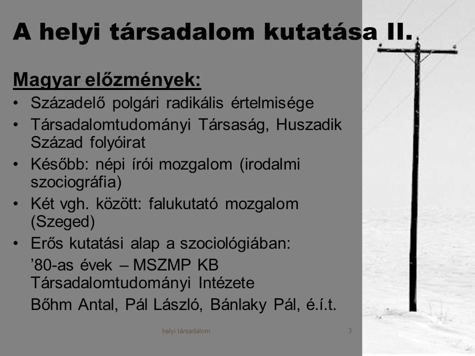 A helyi társadalom kutatása II.