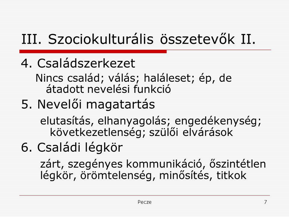 III. Szociokulturális összetevők II.
