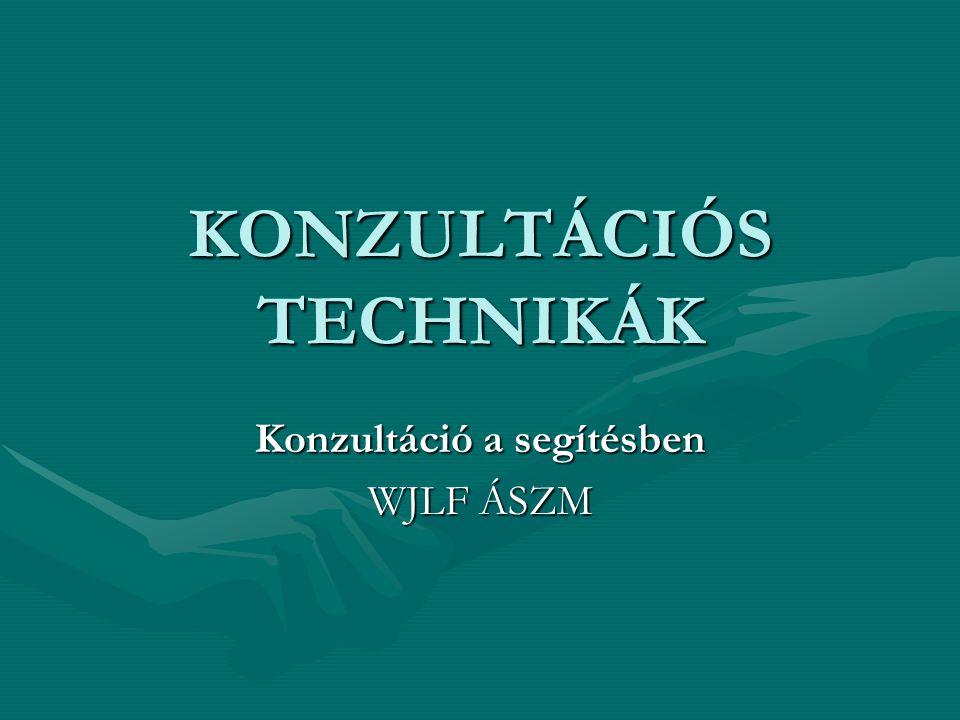 KONZULTÁCIÓS TECHNIKÁK