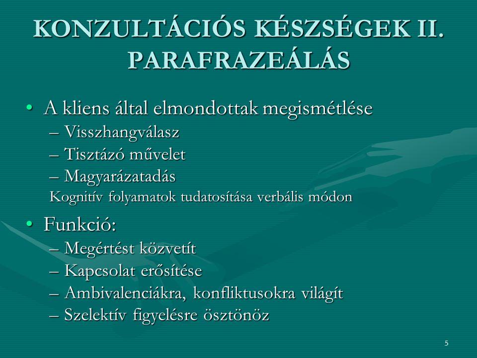 KONZULTÁCIÓS KÉSZSÉGEK II. PARAFRAZEÁLÁS
