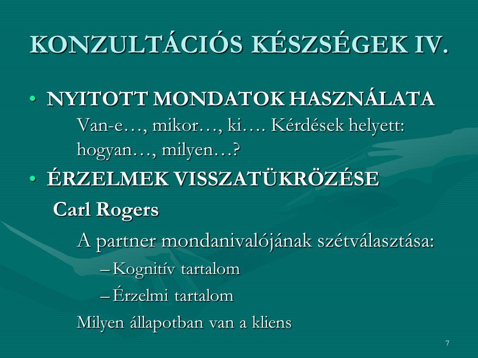 KONZULTÁCIÓS KÉSZSÉGEK IV.
