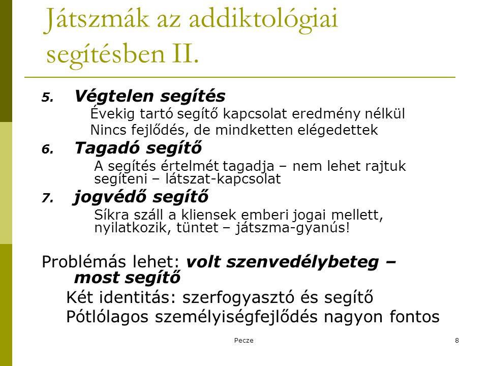 Játszmák az addiktológiai segítésben II.