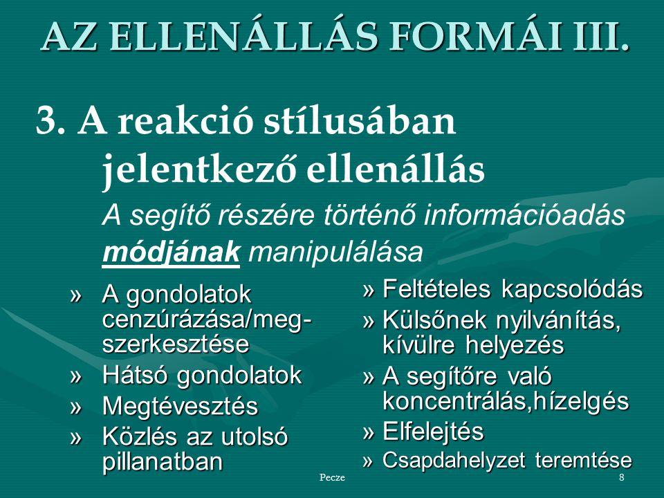 AZ ELLENÁLLÁS FORMÁI III.