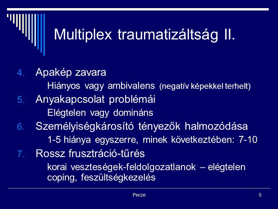Multiplex traumatizáltság II.