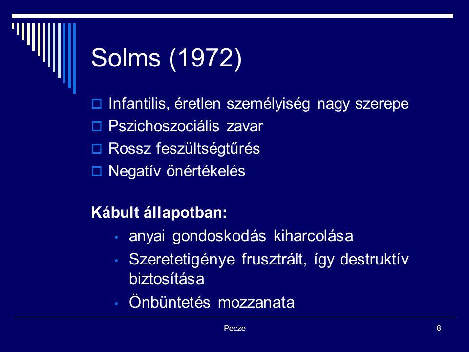 Solms (1972) anyai gondoskodás kiharcolása