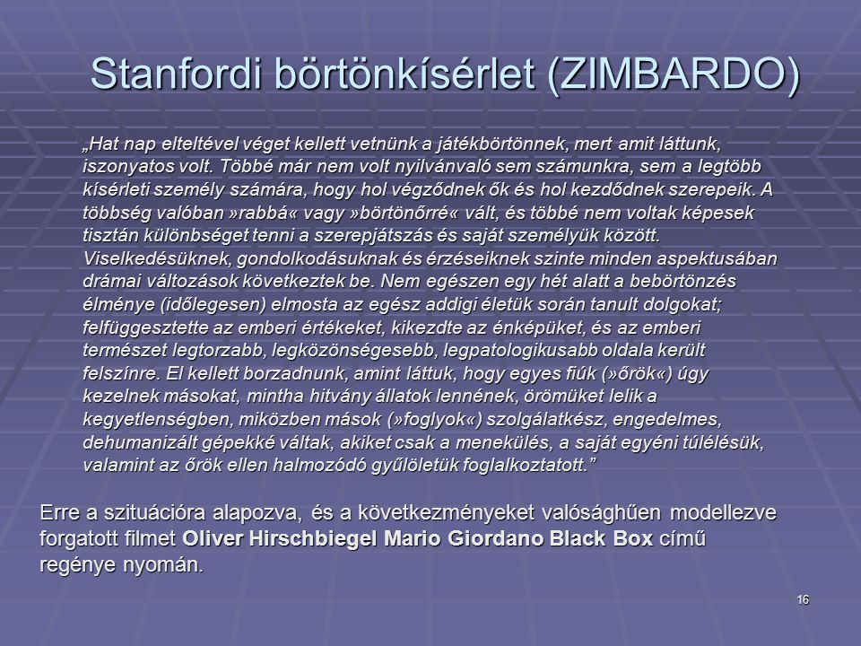 Stanfordi börtönkísérlet (ZIMBARDO)