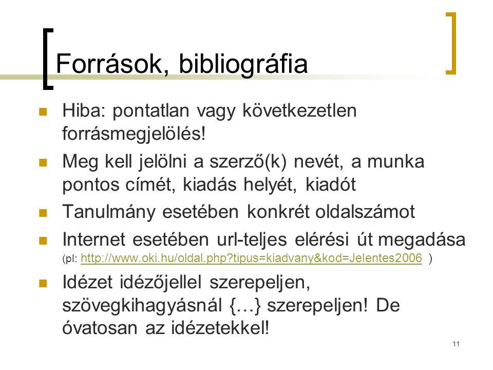 Források, bibliográfia