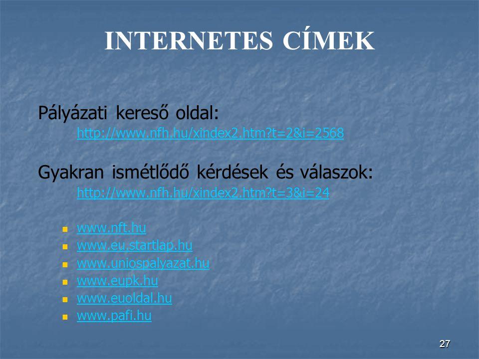 INTERNETES CÍMEK Pályázati kereső oldal: