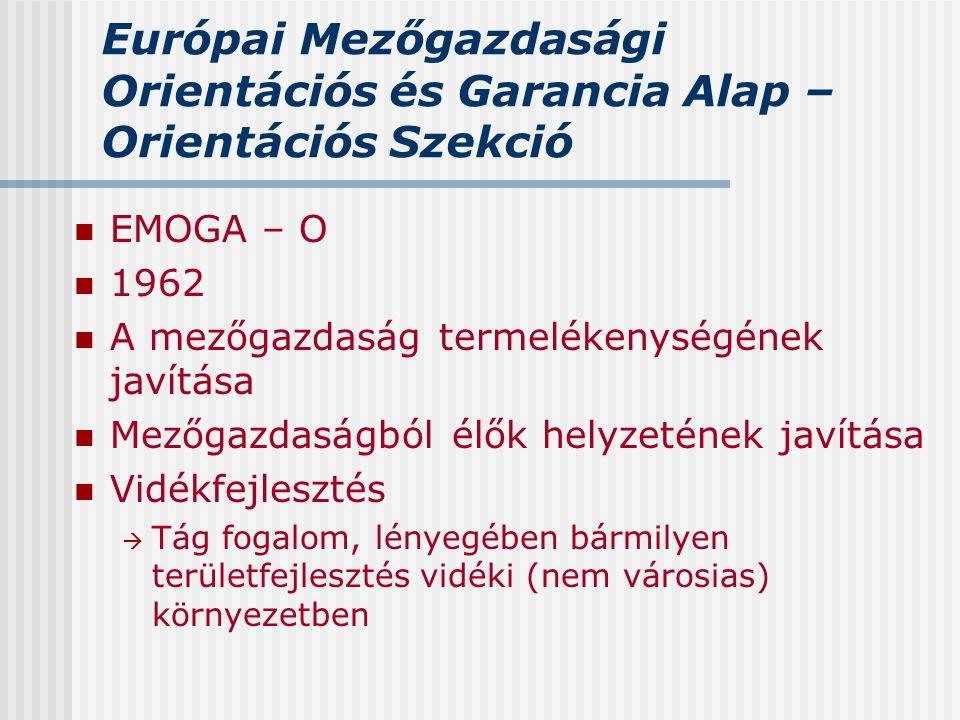 Európai Mezőgazdasági Orientációs és Garancia Alap – Orientációs Szekció
