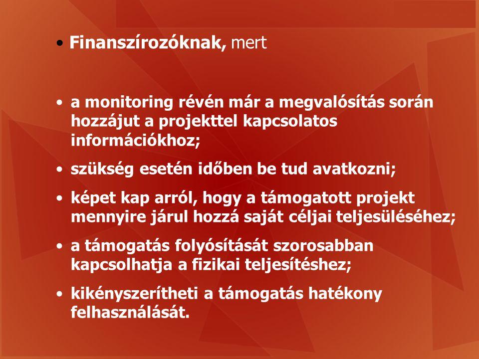 Finanszírozóknak, mert
