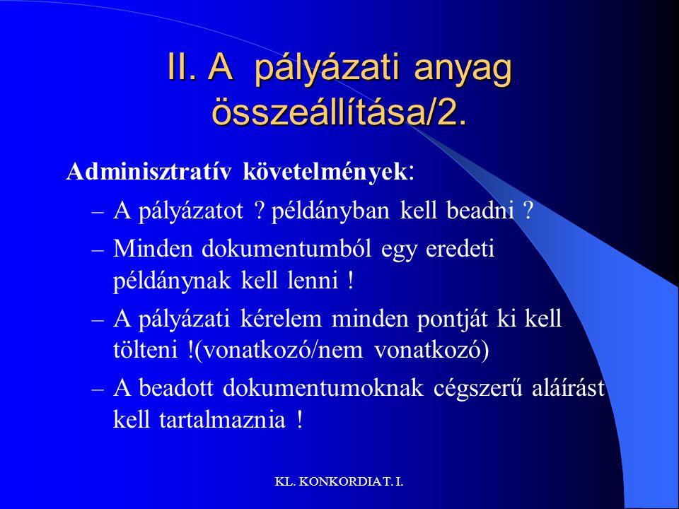 II. A pályázati anyag összeállítása/2.