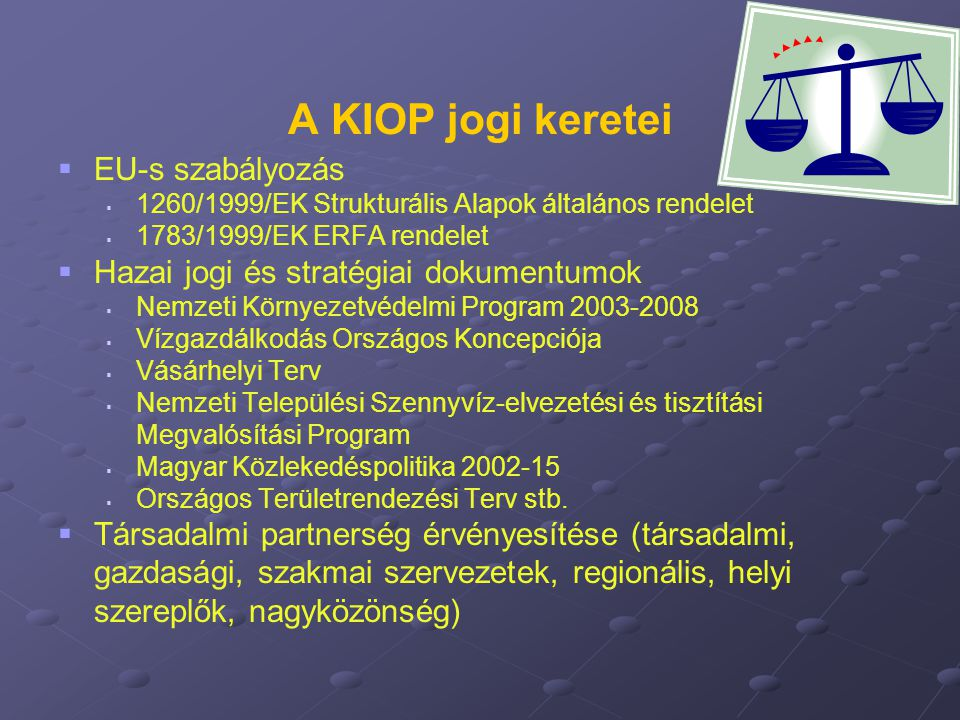 A KIOP jogi keretei EU-s szabályozás