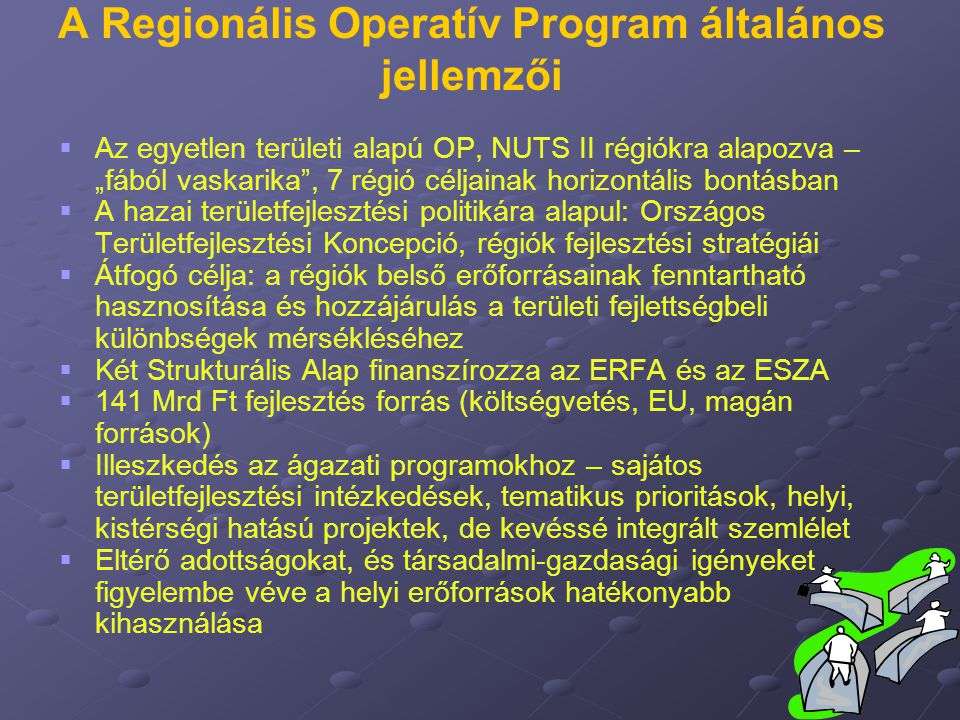A Regionális Operatív Program általános jellemzői