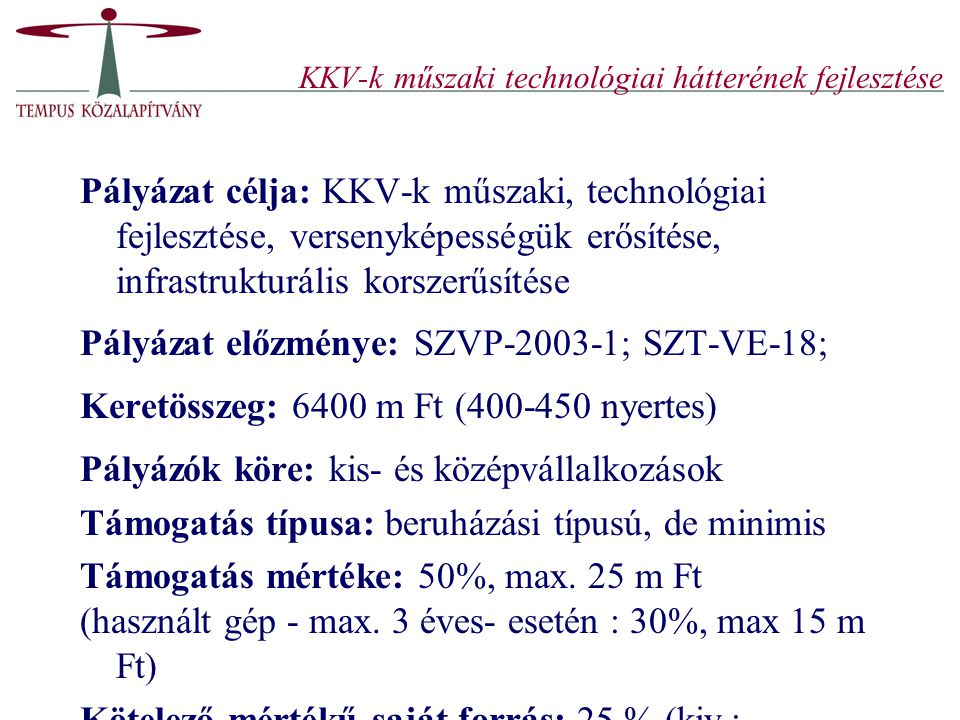 KKV-k műszaki technológiai hátterének fejlesztése