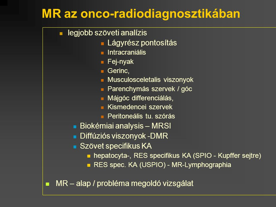 MR az onco-radiodiagnosztikában