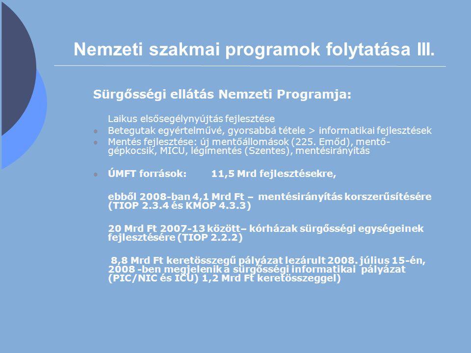 Nemzeti szakmai programok folytatása III.