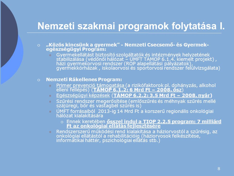 Nemzeti szakmai programok folytatása I.