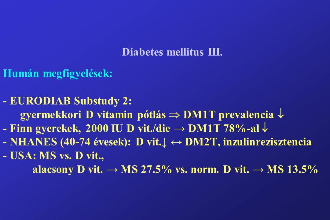 Diabetes mellitus III.