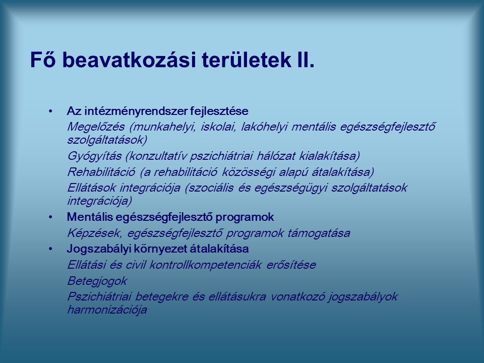 Fő beavatkozási területek II.