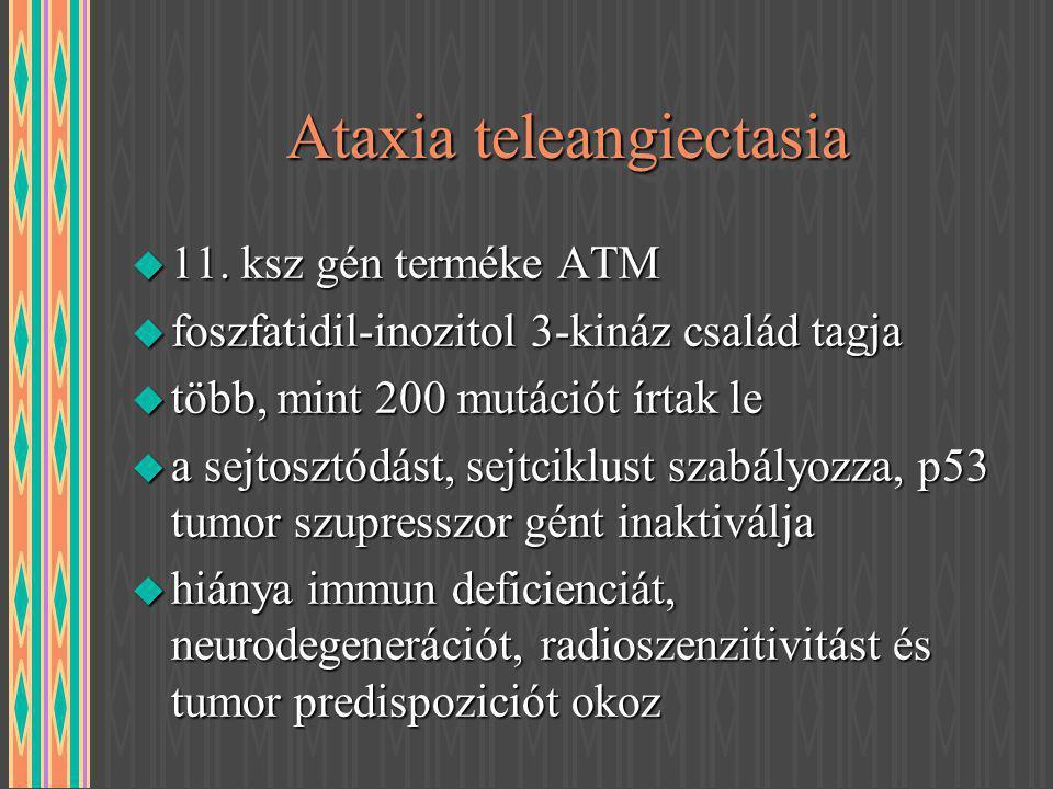 Ataxia teleangiectasia