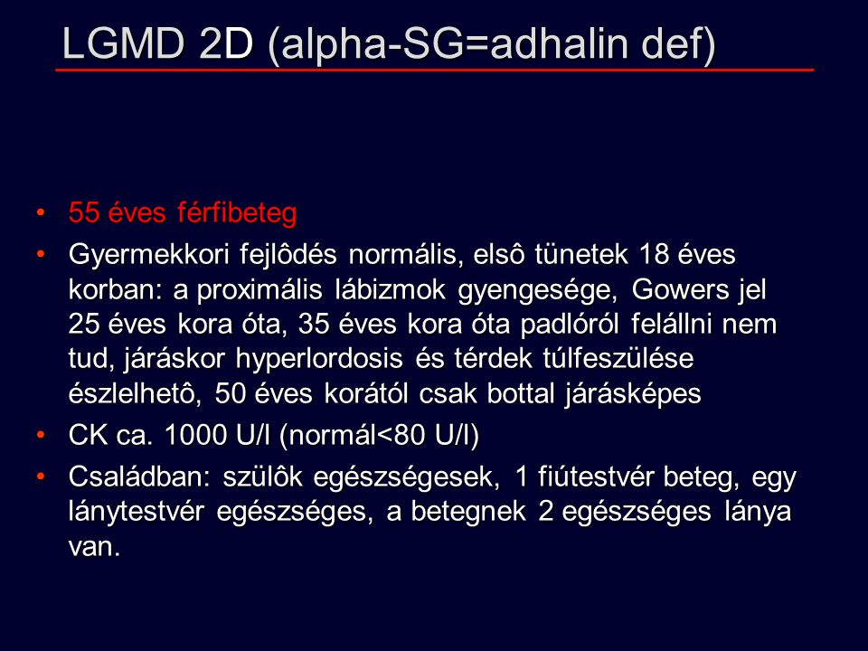 LGMD 2D (alpha-SG=adhalin def)