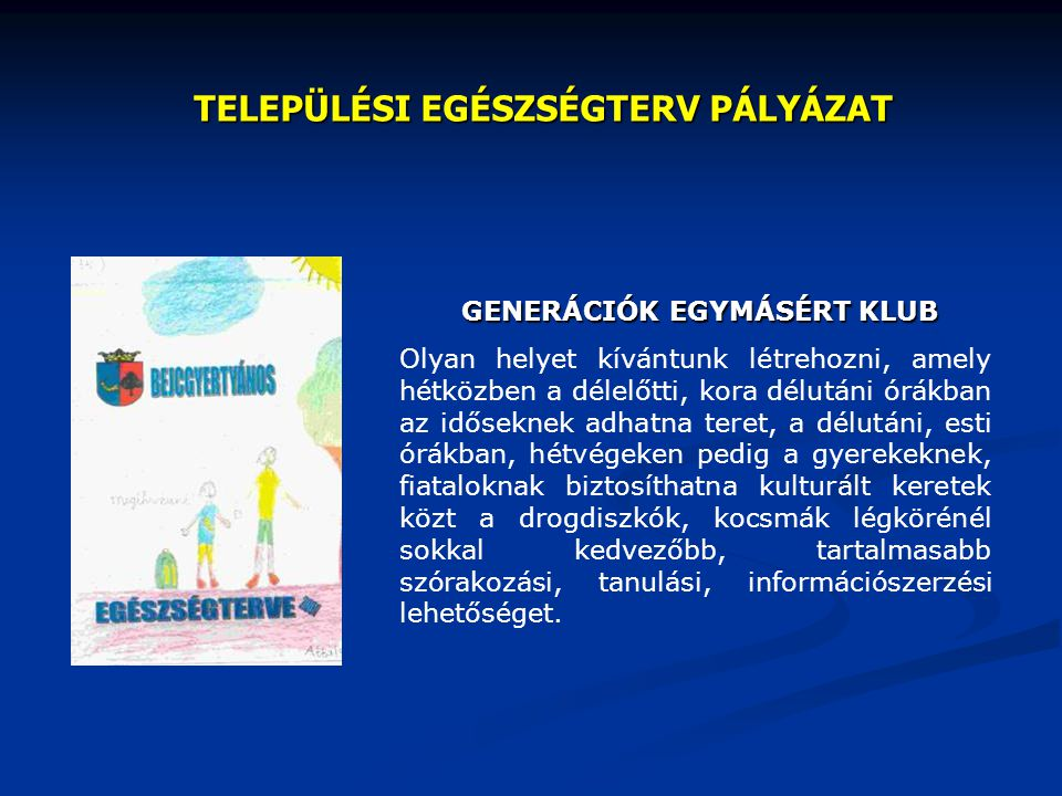 TELEPÜLÉSI EGÉSZSÉGTERV PÁLYÁZAT
