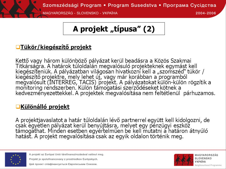 "A projekt ""típusa (2) Tükör/kiegészítő projekt"