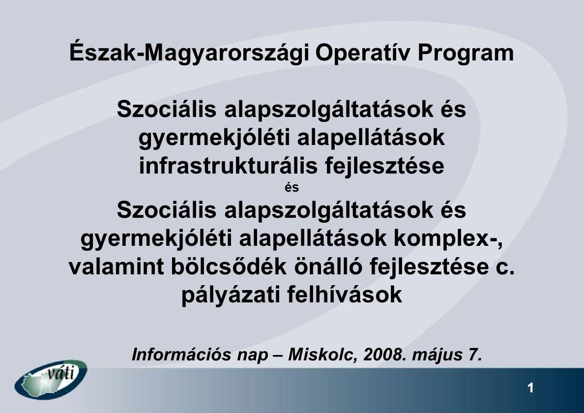 Információs nap – Miskolc, 2008. május 7.