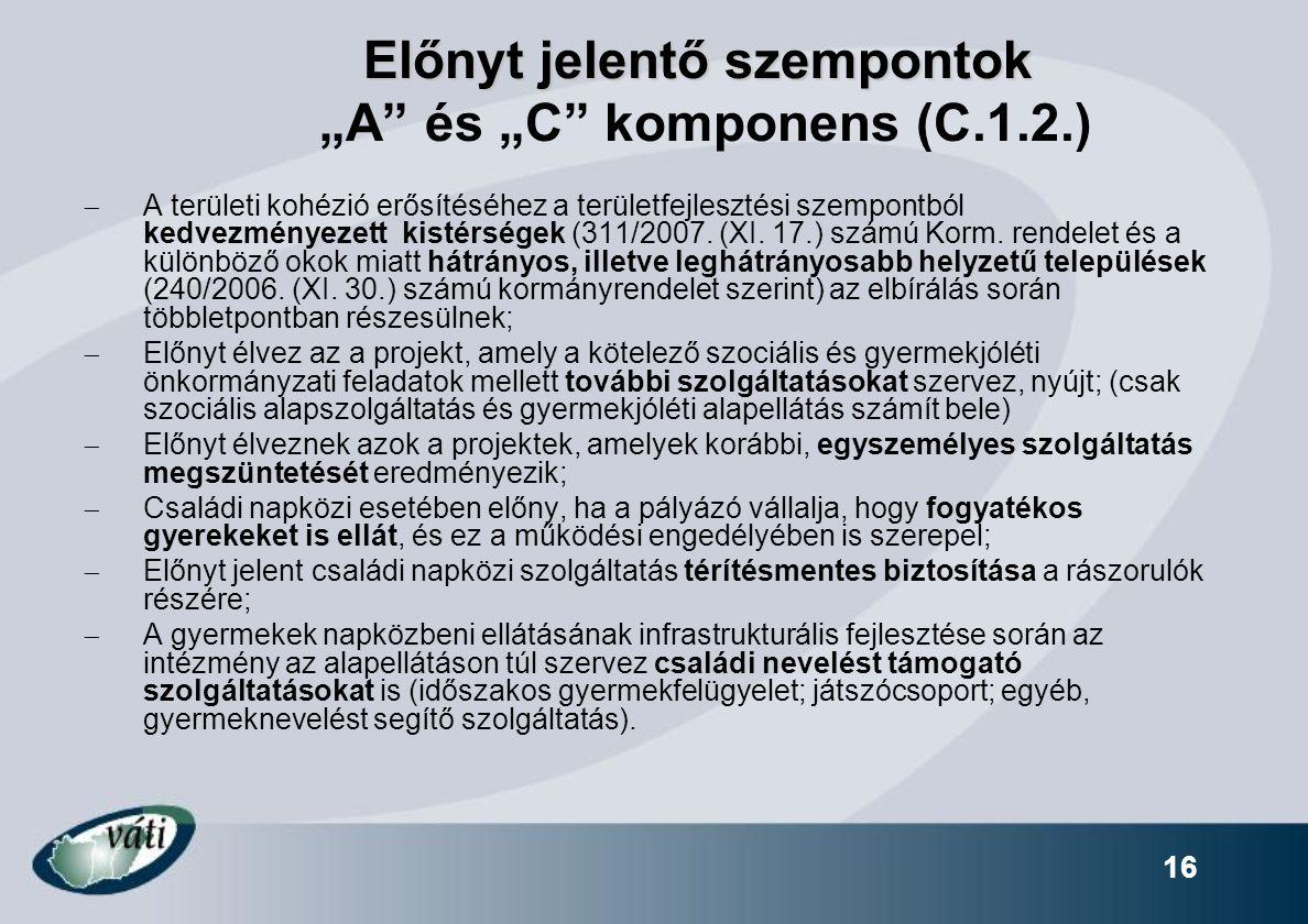 """Előnyt jelentő szempontok """"A és """"C komponens (C.1.2.)"""