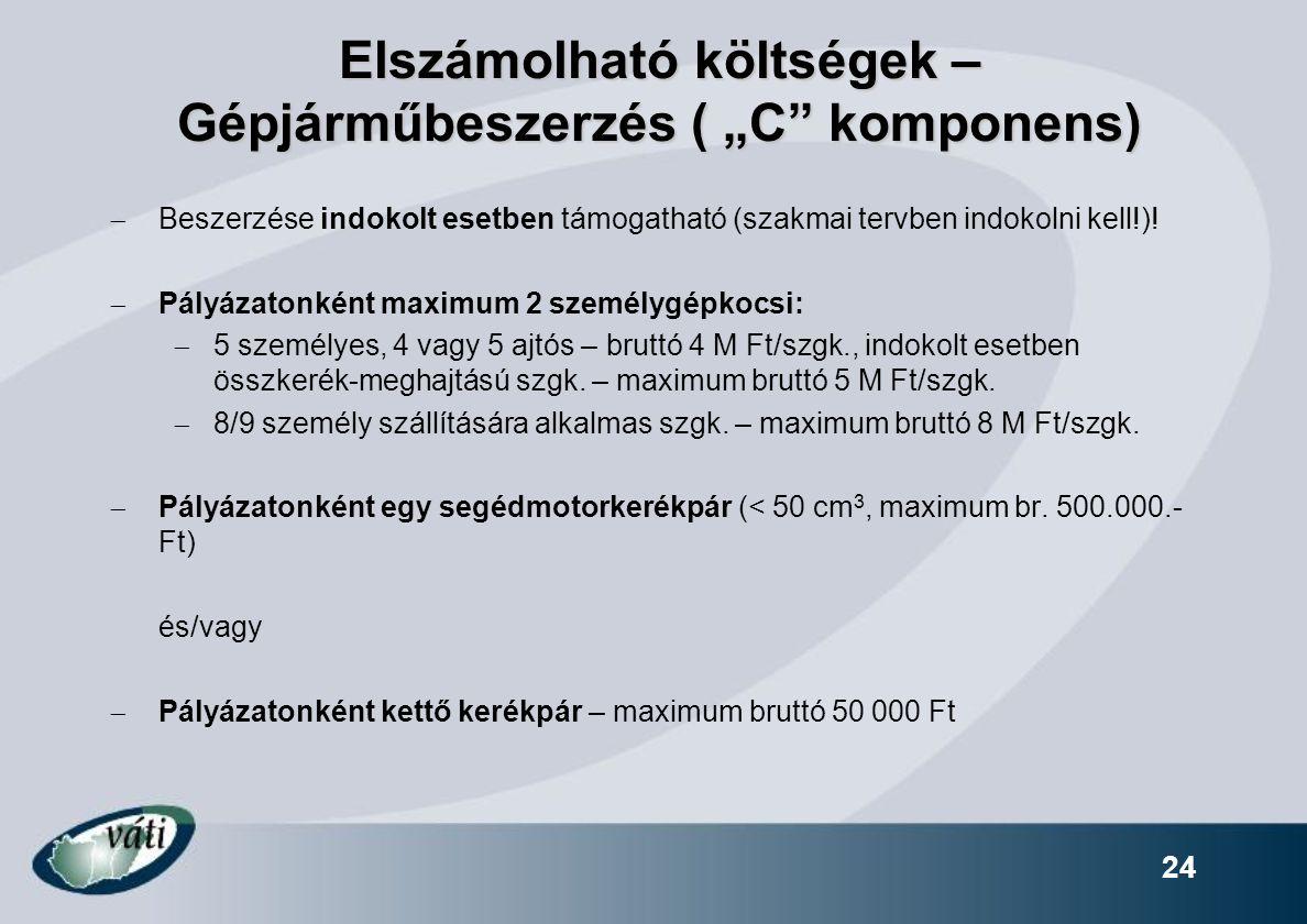 """Elszámolható költségek – Gépjárműbeszerzés ( """"C komponens)"""