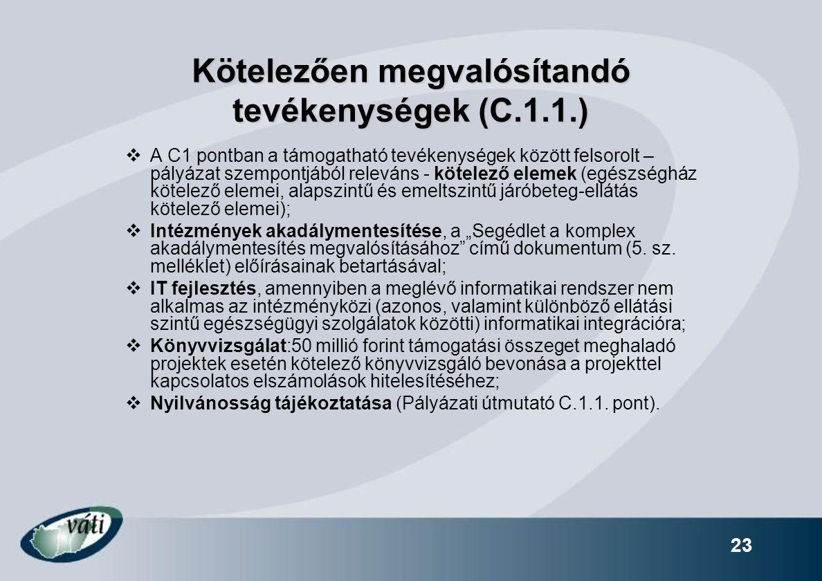 Kötelezően megvalósítandó tevékenységek (C.1.1.)
