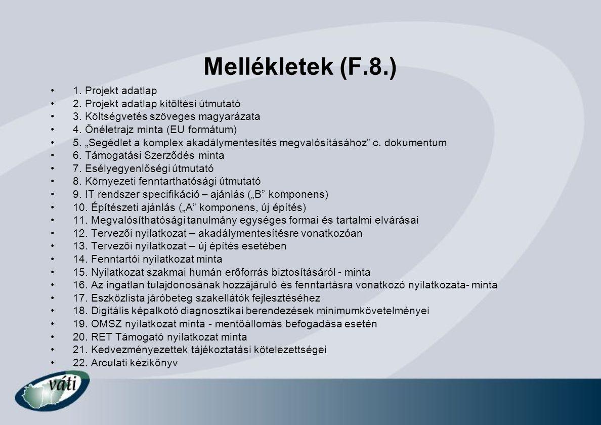 Mellékletek (F.8.) 1. Projekt adatlap
