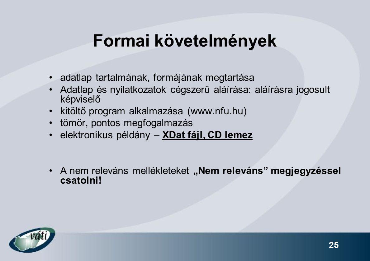 Formai követelmények adatlap tartalmának, formájának megtartása