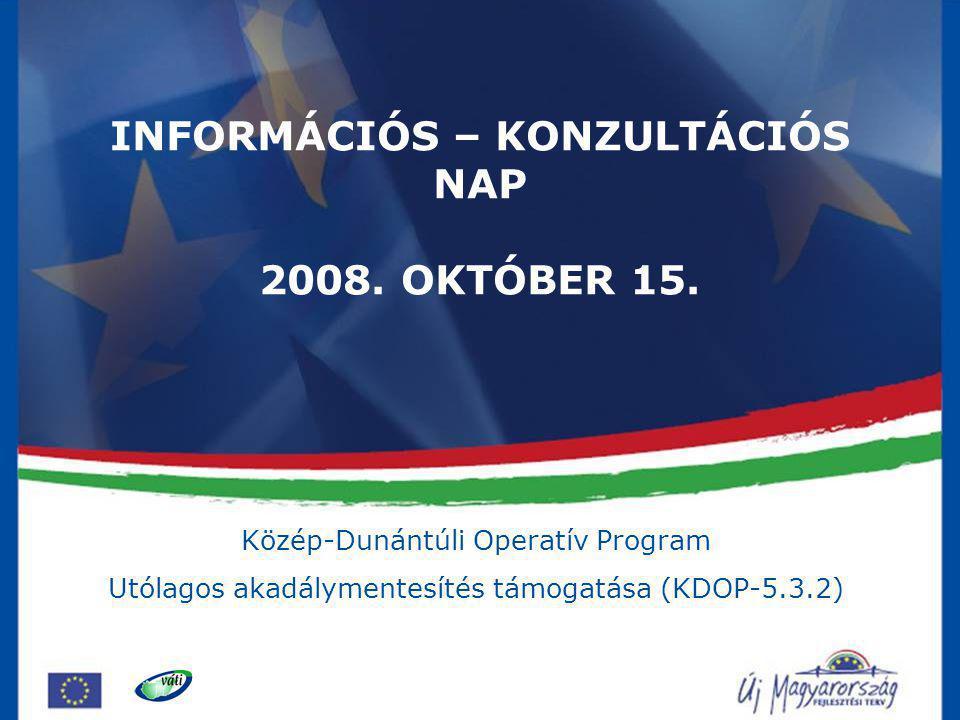 INFORMÁCIÓS – KONZULTÁCIÓS NAP 2008. OKTÓBER 15.